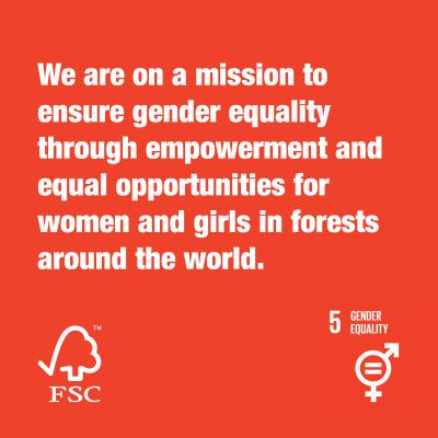 Together We Are FSC® Gender Equality 2